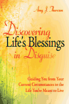 Discovering Life's Blessings in Disguise